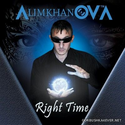 AlimkhanOV A. - Right Time [2021] Deluxe Edition