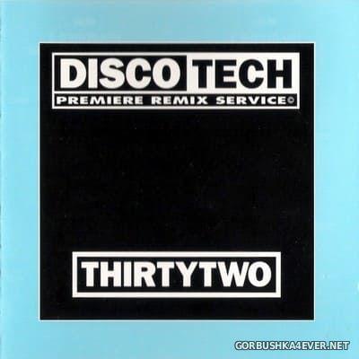 DiscoTech - 32 (ThirtyTwo) [1995]