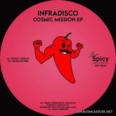Infradisco - Cosmic Mission EP [2021]