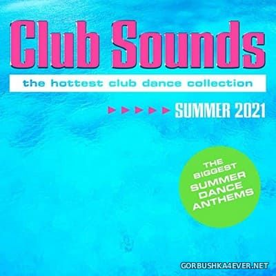 Club Sounds - Summer 2021 [2021]