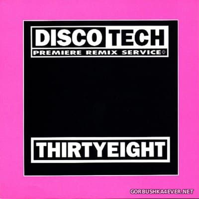 DiscoTech - 38 (ThirtyEight) [1996]