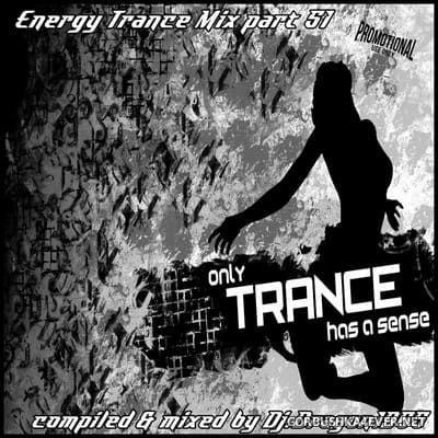 DJ Dragon1965 - Energy Trance Mix (Part 51) [2021]