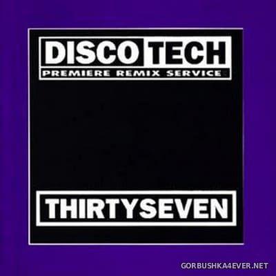 DiscoTech - 37 (ThirtySeven) [1996]