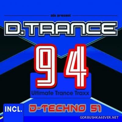 D.Trance 94 (Incl D-Techno 51) [2021]