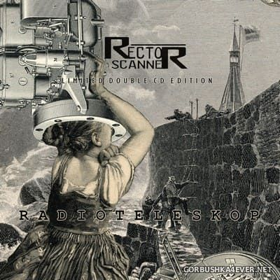 Rector Scanner - Radioteleskop [2021] / 2xCD / Limited Edition