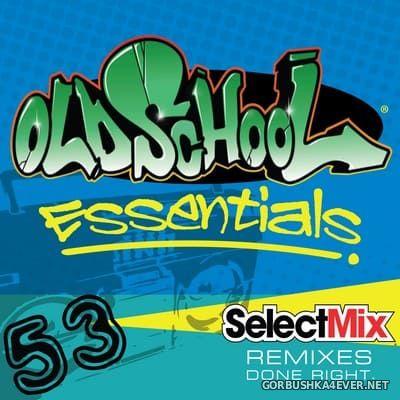 [Select Mix] Old School Essentials vol 53 [2021]