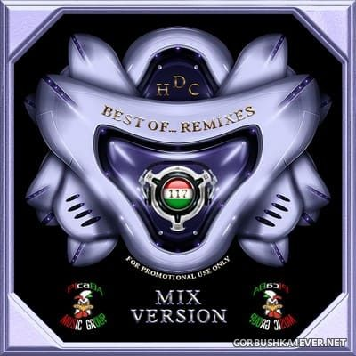 Best Of Remixes vol 117 [2021] / 2xCD / Mixed Version