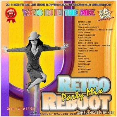 DJ Yano - Retro Reboot Party Mix 76 [2021]