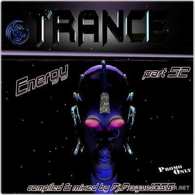 DJ Dragon1965 - Energy Trance Mix (Part 52) [2021]