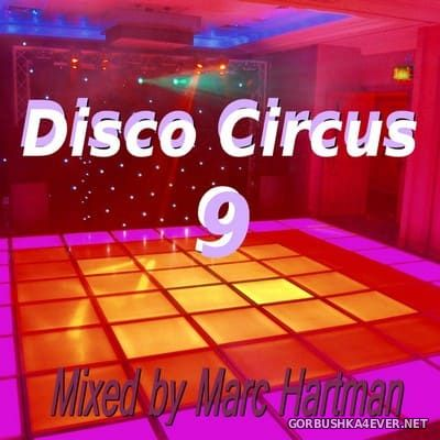 Marc Hartman - Disco Circus 9 [2021]