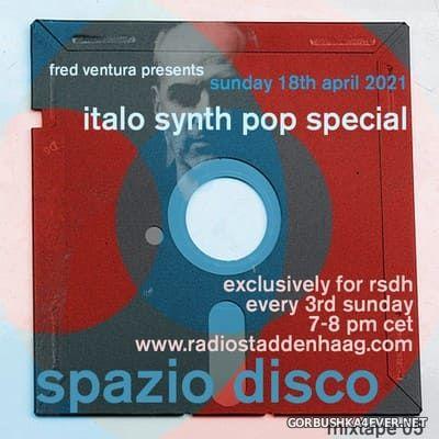 Spazio Disco Mixtape 05 [2021] by Fred Ventura