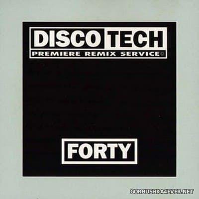 DiscoTech - 40 (Forty) [1996]