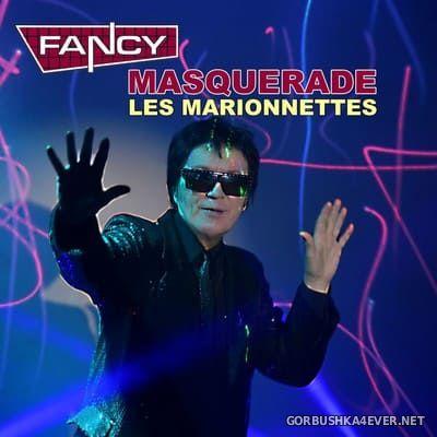 Fancy - Masquerade (Les Marionnettes) [2021]