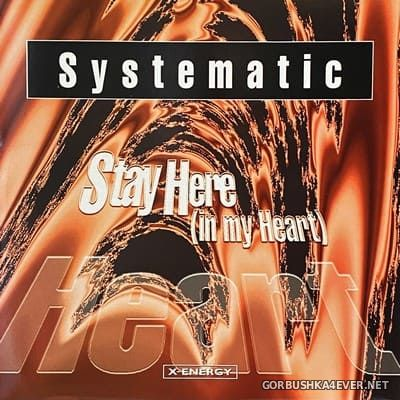 Systematic - Stay Here (In My Heart) [1996]