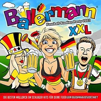 Ballermann Fussball Stadion Party 2021 XXL [2021]
