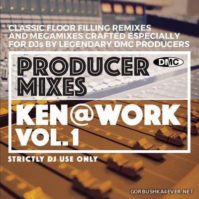 [DMC] Producer Mixes - Ken@Work vol 1 [2021]