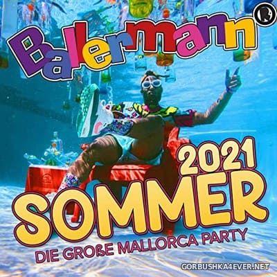 Ballermann Sommer 2021 (Die Grosse Mallorca Party) [2021]