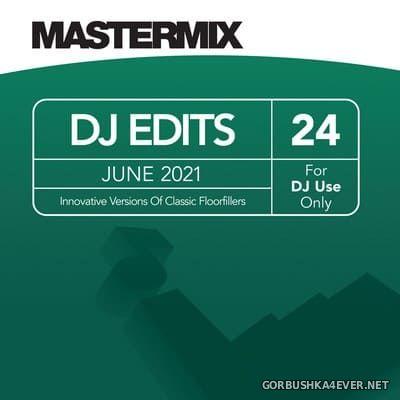 [Mastermix] DJ Edits vol 24 [2021]