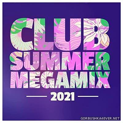 Club Summer Megamix 2021