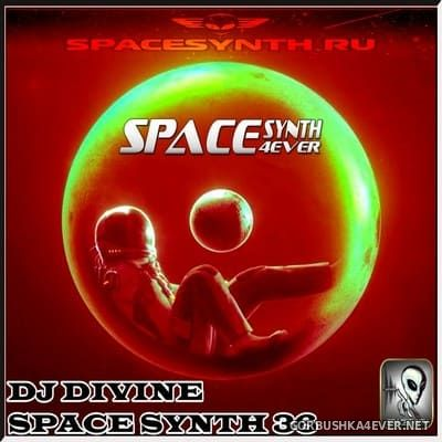 DJ Divine - Space Synth Mix 36 [2021]