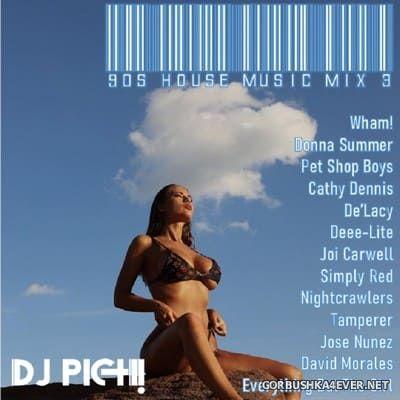 DJ Pich - 90's House Mix 3 [2021]