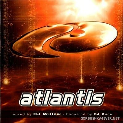 [Energetic Records] Atlantis [2001] / 2xCD / Mixed by DJ Willow & DJ Pure