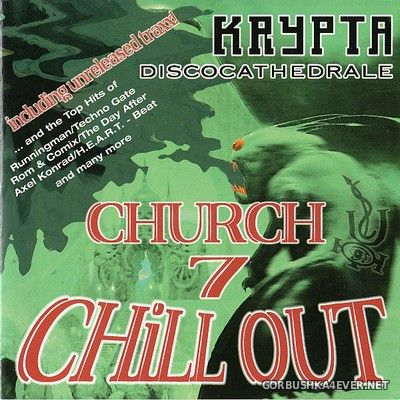 [Balloon Records] Krypta Discocathedrale - Church Chill Out 7 [2000]