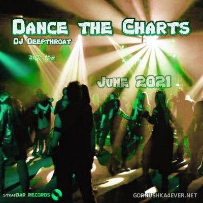 DJ Deepthroat - Dance The Charts 2021