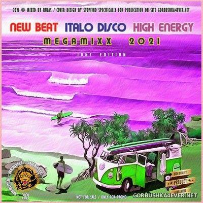 New Beat, Italo Disco & High Energy MixX [2021] June Edition