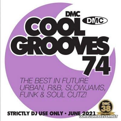[DMC] Cool Grooves vol 74 [2021]