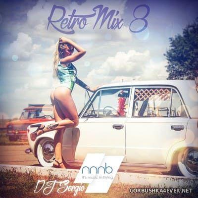 DJ Sergio - Retro Mix 8 [2020]