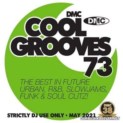[DMC] Cool Grooves vol 73 [2021]
