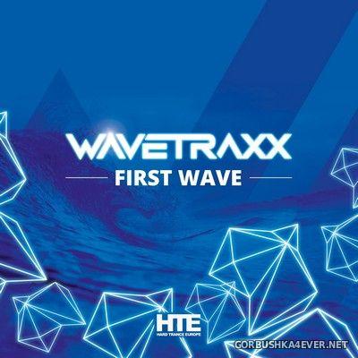 Wavetraxx - First Wave [2021]