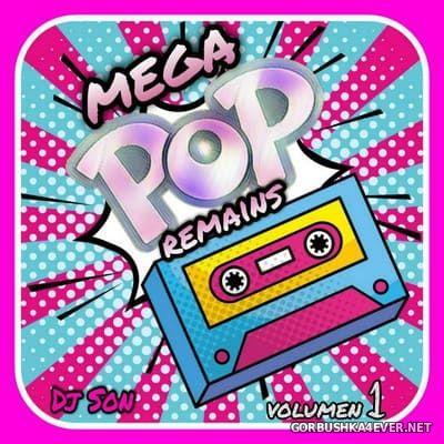 DJ Son - Megapop Remains vol 1 [2021]