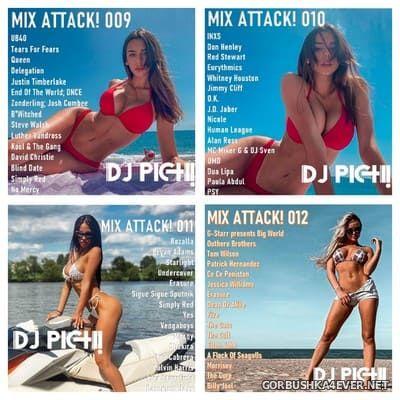 DJ Pich - Mix Attack! 009 - 012 [2021]