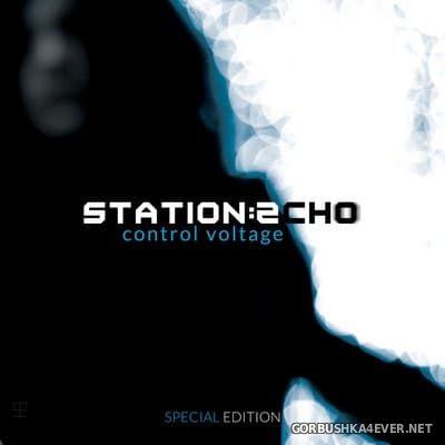Station Echo - Control Voltage [2021] Special Edition