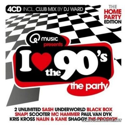 I Love The 90's - The Home Party Edition [2021] / 4xCD