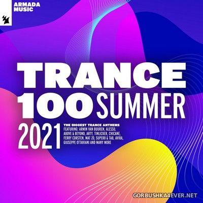 [Armada] Trance 100 (Summer 2021) [2021]