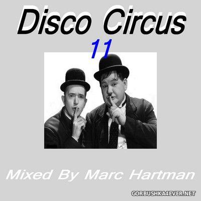 Marc Hartman - Disco Circus 11 [2021]