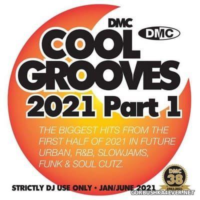 [DMC] Cool Grooves 2021 (Part 1) [2021]