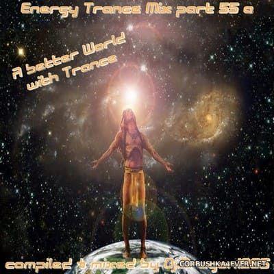 DJ Dragon1965 - Energy Trance Mix (Part 55) [2021]