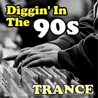 [Sound Designer] Diggin' In The 90s (Trance) [2021]