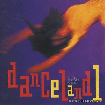[Ariola] Danceland 1 (The Remixes) [1993]