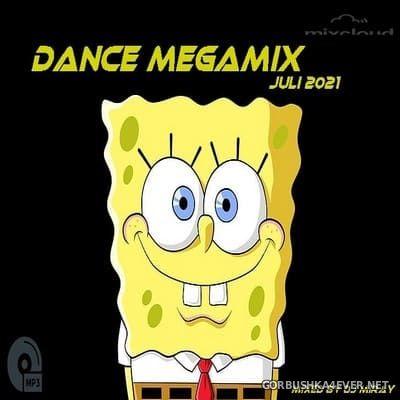 DJ Miray - Juli Dance Megamix 2021