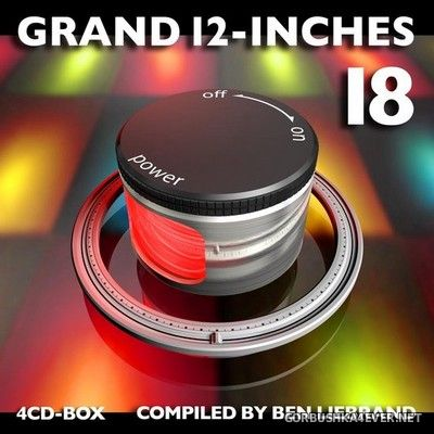 Grand 12-Inches vol 18 (Compiled By Ben Liebrand) [2021] / 4xCD