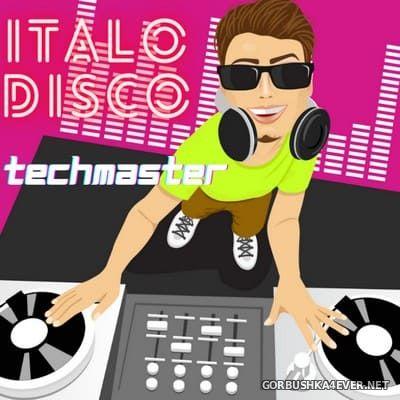 DJ TechMaster - Italo Disco Mix 2021