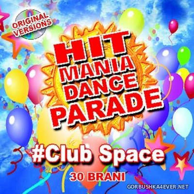 Hit Mania Dance Parade - Club Space [2021]