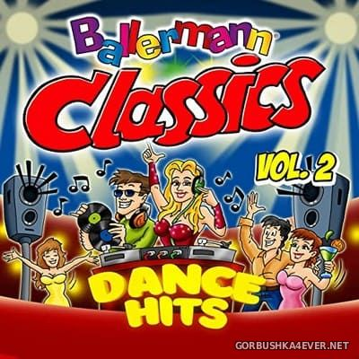 Ballermann Classics (Dance Hits) vol 2 [2021]