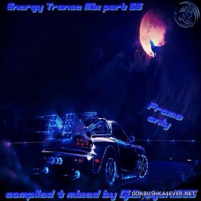 DJ Dragon1965 - Energy Trance Mix (Part 56) [2021]