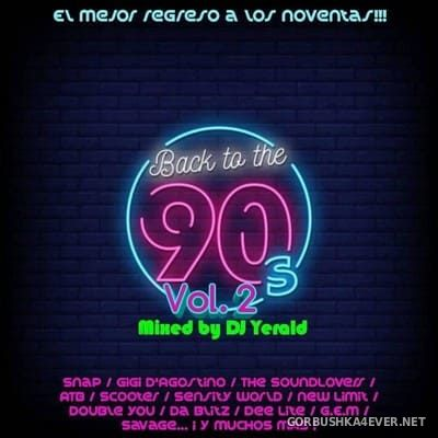 DJ Yerald - Back To The 90's vol 2 [2021]